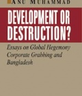 Development or Destruction?